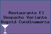 Restaurante El Despacho Variante Bogotá Cundinamarca