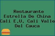 Restaurante Estrella De China Cali E.U. Cali Valle Del Cauca