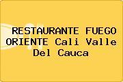 RESTAURANTE FUEGO ORIENTE Cali Valle Del Cauca