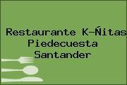 Restaurante K-Ñitas Piedecuesta Santander