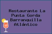Restaurante La Punta Gorda Barranquilla Atlántico