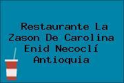 Restaurante La Zason De Carolina Enid Necoclí Antioquia