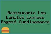 Restaurante Los Leñitos Express Bogotá Cundinamarca