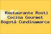 Restaurante Rosti Cocina Gourmet Bogotá Cundinamarca