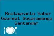 Restaurante Sabor Gourmet Bucaramanga Santander