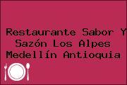 Restaurante Sabor Y Sazón Los Alpes Medellín Antioquia