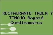 RESTAURANTE TABLA Y TINAJA Bogotá Cundinamarca