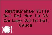 Restaurante Villa Del Del Mar La 33 Cartago Valle Del Cauca