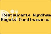 Restaurante Wyndham Bogotá Cundinamarca
