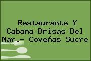 Restaurante Y Cabana Brisas Del Mar.- Coveñas Sucre