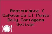 Restaurante Y Cafetería El Punto Dely Cartagena Bolívar