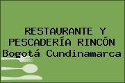 RESTAURANTE Y PESCADERÍA RINCÓN Bogotá Cundinamarca