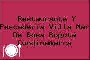 Restaurante Y Pescadería Villa Mar De Bosa Bogotá Cundinamarca