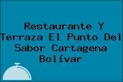 Restaurante Y Terraza El Punto Del Sabor Cartagena Bolívar
