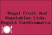 Royal Fruit And Vegetables Ltda. Bogotá Cundinamarca