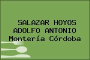 SALAZAR HOYOS ADOLFO ANTONIO Montería Córdoba