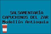 SALSAMENTARÍA CAPUCHINOS DEL ZAR Medellín Antioquia