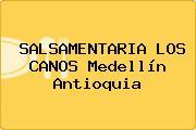 SALSAMENTARIA LOS CANOS Medellín Antioquia