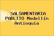 SALSAMENTARIA PABLITO Medellín Antioquia