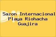 Sazon Internacional Playa Riohacha Guajira