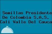 Semillas Presidente De Colombia S.A.S. Cali Valle Del Cauca