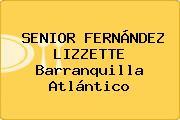 SENIOR FERNÁNDEZ LIZZETTE Barranquilla Atlántico