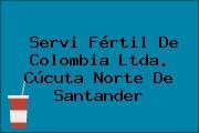 Servi Fértil De Colombia Ltda. Cúcuta Norte De Santander