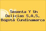 Sesenta Y Un Delicias S.A.S. Bogotá Cundinamarca