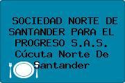 SOCIEDAD NORTE DE SANTANDER PARA EL PROGRESO S.A.S. Cúcuta Norte De Santander