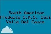 South American Products S.A.S. Cali Valle Del Cauca