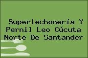Superlechonería Y Pernil Leo Cúcuta Norte De Santander
