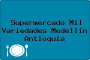 Supermercado Mil Variedades Medellín Antioquia