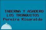 TABERNA Y ASADERO LOS TRONQUITOS Pereira Risaralda