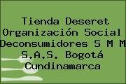 Tienda Deseret Organización Social Deconsumidores S M M S.A.S. Bogotá Cundinamarca