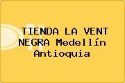 TIENDA LA VENT NEGRA Medellín Antioquia