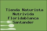 Tienda Naturista Nutrivida Floridablanca Santander