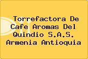Torrefactora De Cafe Aromas Del Quindio S.A.S. Armenia Antioquia