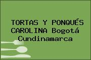 TORTAS Y PONQUÉS CAROLINA Bogotá Cundinamarca