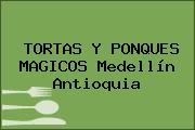 TORTAS Y PONQUES MAGICOS Medellín Antioquia