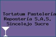 Tortatum Pastelería Repostería S.A.S. Sincelejo Sucre