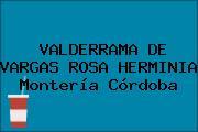 VALDERRAMA DE VARGAS ROSA HERMINIA Montería Córdoba