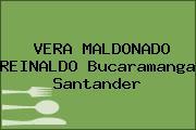 VERA MALDONADO REINALDO Bucaramanga Santander
