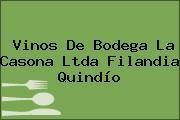 Vinos De Bodega La Casona Ltda Filandia Quindío