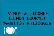 VINOS & LICORES TIENDA GOURMET Medellín Antioquia