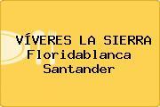 VÍVERES LA SIERRA Floridablanca Santander