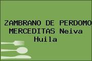 ZAMBRANO DE PERDOMO MERCEDITAS Neiva Huila
