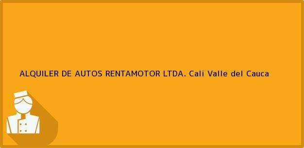 Teléfono, Dirección y otros datos de contacto para ALQUILER DE AUTOS RENTAMOTOR LTDA., Cali, Valle del Cauca, Colombia