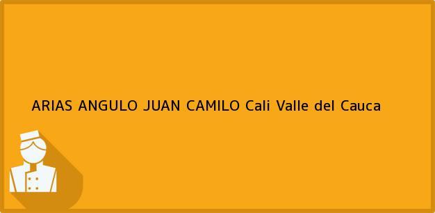 Teléfono, Dirección y otros datos de contacto para ARIAS ANGULO JUAN CAMILO, Cali, Valle del Cauca, Colombia