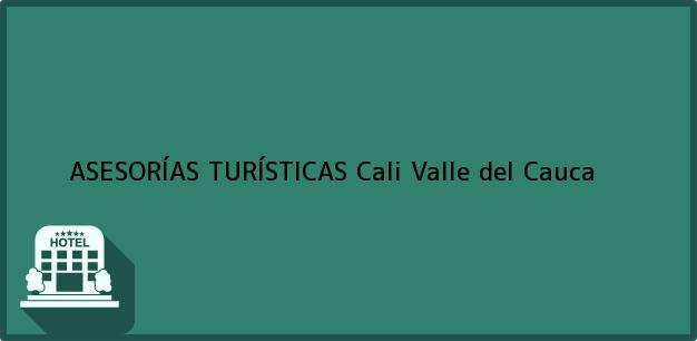 Teléfono, Dirección y otros datos de contacto para ASESORÍAS TURÍSTICAS, Cali, Valle del Cauca, Colombia