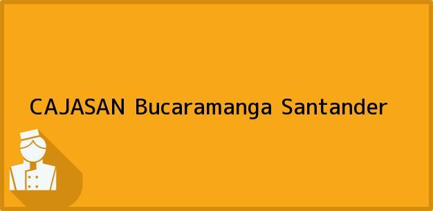 Teléfono, Dirección y otros datos de contacto para CAJASAN, Bucaramanga, Santander, Colombia